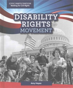 Disability rights movement /  Amy Hayes. - Amy Hayes.
