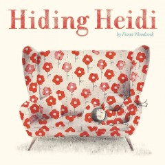 Hiding Heidi /  by Fiona Woodcock.