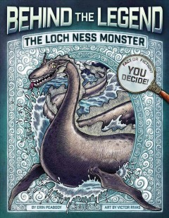 The Loch Ness monster /  by Erin Peabody ; illustrated by Victor Rivas. - by Erin Peabody ; illustrated by Victor Rivas.