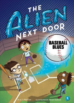 Baseball blues /  by A.I. Newton ; illustrated by Anjan Sarkar. - by A.I. Newton ; illustrated by Anjan Sarkar.