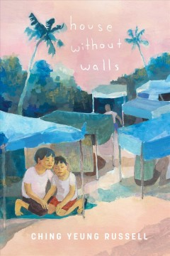 House without walls /  Ching Yeung Russell. - Ching Yeung Russell.