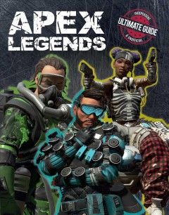 Apex Legends : independent & unofficial ultimate guide.