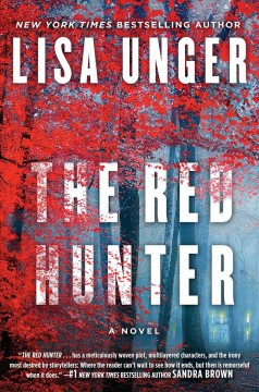 The red hunter /  Lisa Unger.