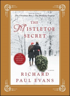 The Mistletoe Secret / Richard Paul Evans - Richard Paul Evans