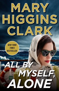 All By Myself, Alone / Mary Higgins Clark - Mary Higgins Clark