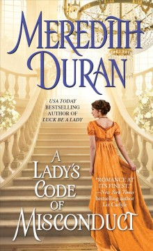 A lady's code of misconduct /  Meredith Duran. - Meredith Duran.