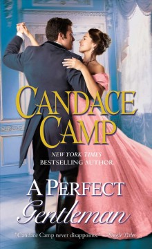 A perfect gentleman /  Candace Camp.