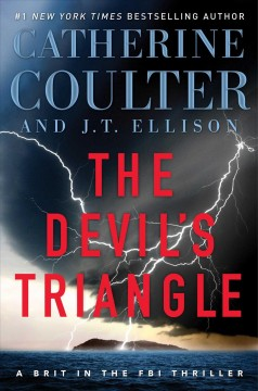 The Devil's Triangle / Catherine Coulter and J T Ellison - Catherine Coulter and J T Ellison