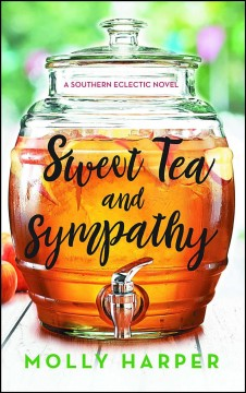 Sweet tea and sympathy /  Molly Harper. - Molly Harper.