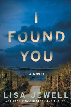 I found you : a novel / Lisa Jewell.