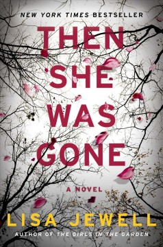 Then she was gone /  Lisa Jewell. - Lisa Jewell.