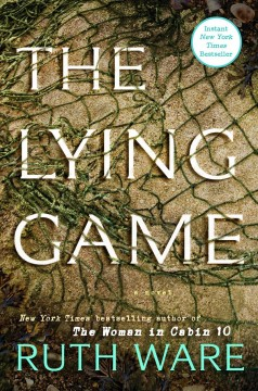 The Lying Game / Ruth Ware - Ruth Ware
