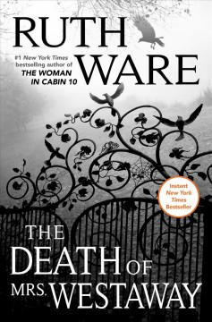 The death of Mrs. Westaway /  Ruth Ware. - Ruth Ware.