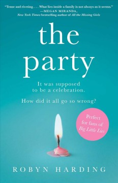 The party : a novel / Robyn Harding.