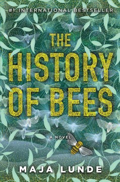 The history of bees /  Maja Lunde.
