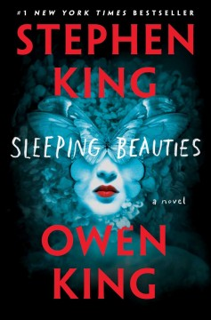 Sleeping Beauties / Stephen King and Owen King - Stephen King and Owen King