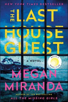 The Last House Guest / Megan Miranda - Megan Miranda
