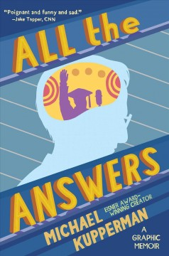 All the answers /  Michael Kupperman.
