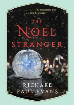 The Noel stranger /  Richard Paul Evans.