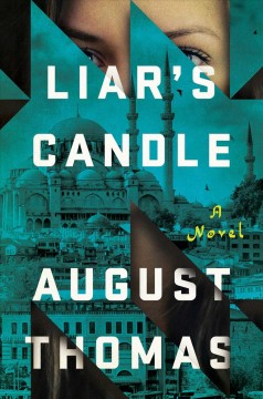 Liar's candle /  August Thomas. - August Thomas.