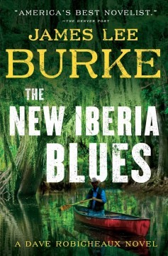 The New Iberia Blues / James Lee Burke - James Lee Burke