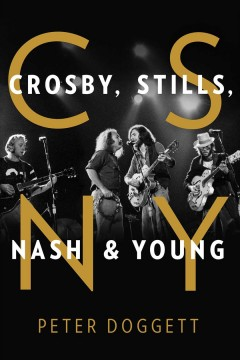 Crosby, Stills, Nash & Young /  Peter Doggett.