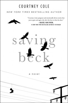 Saving Beck /  Courtney Cole. - Courtney Cole.