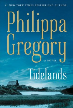 Tidelands /  Philippa Gregory. - Philippa Gregory.