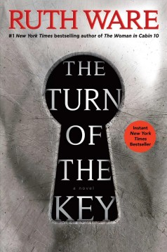 The Turn Of The Key / Ruth Ware - Ruth Ware