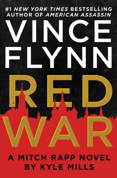 Vince Flynn: Red War / Kyle Mills