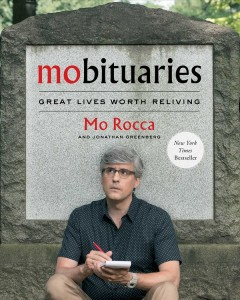 Mobituaries / Mo Rocca and Jonathan Greenberg