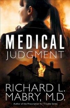 Medical judgment /  Richard L. Mabry, MD.
