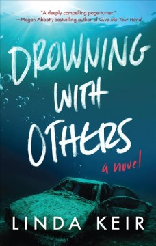 Drowning with others /  Linda Keir. - Linda Keir.