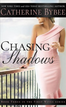 Chasing shadows /  Catherine Bybee.