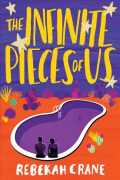 The infinite pieces of us /  Rebekah Crane. - Rebekah Crane.