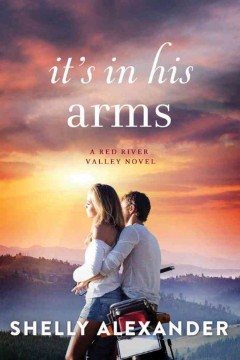 It's in his arms /  Shelly Alexander. - Shelly Alexander.