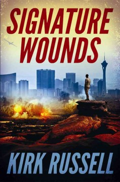Signature wounds /  Kirk Russell.
