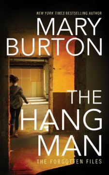 The hangman /  Mary Burton.