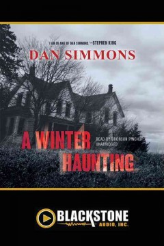 A winter haunting /  Dan Simmons.