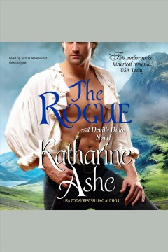 The rogue : a Devil's duke novel / Katharine Ashe.