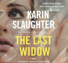 The last widow /  Karin Slaughter.