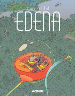 The world of Edena /  written and illustrated by Jean