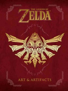 The Legend of Zelda : art & artifacts / translated by Aria Tanner, Hisashi Kotobuki, Heidi Plechl, Michael Gombos ; editor, Patrick Thorpe ; assistant editor, Cardner Clark. - translated by Aria Tanner, Hisashi Kotobuki, Heidi Plechl, Michael Gombos ; editor, Patrick Thorpe ; assistant editor, Cardner Clark.