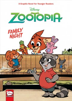 Disney Zootopia : Family night / script by Jimmy Gownley ; art by Leandro Ricardo da Silva ; colors by Wes Dzioba ; lettering by Chris Dickey