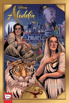 Disney Aladdin : four tales of Agrabah / script, Corinna Bechko ; art, Pablo Vite, Lalit Kumar Sharma, Diego Pérez Galindo ; colors, Jordi Escuin Llorach, David de la Cal Alonso ; lettering, Richard Starkings and Comicraft's Jimmy Betancourt ; cover art, Pablo Vite with Jordi Escuin Llorach.