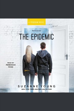 The epidemic /  Suzanne Young.