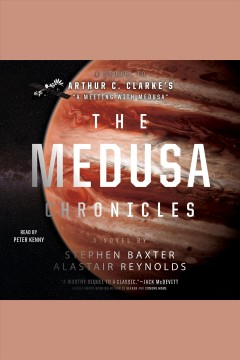 The Medusa chronicles /  Stephen Baxter & Alastair Reynolds.