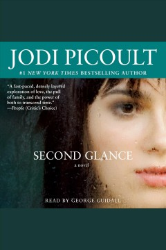 Second glance : a novel / Jodi Picoult.