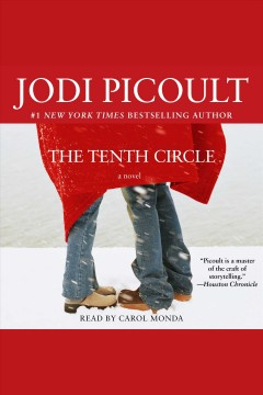 The Tenth Circle : A Novel / Jodi Picoult.
