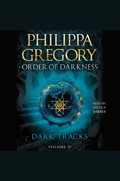 Dark tracks /  Philippa Gregory.